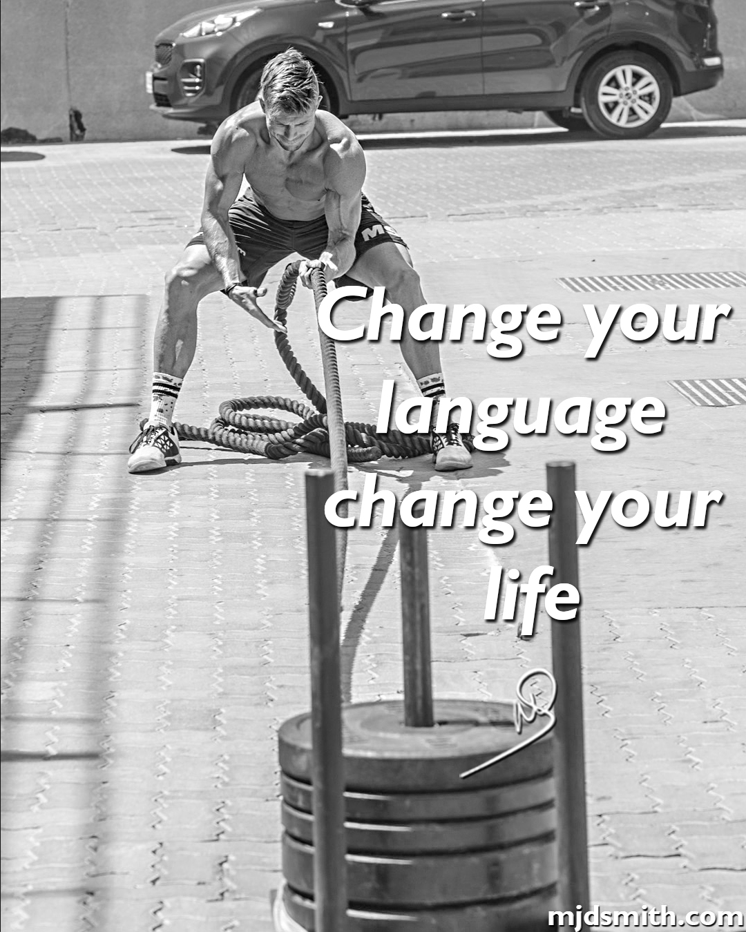 Change your language, change your life.
