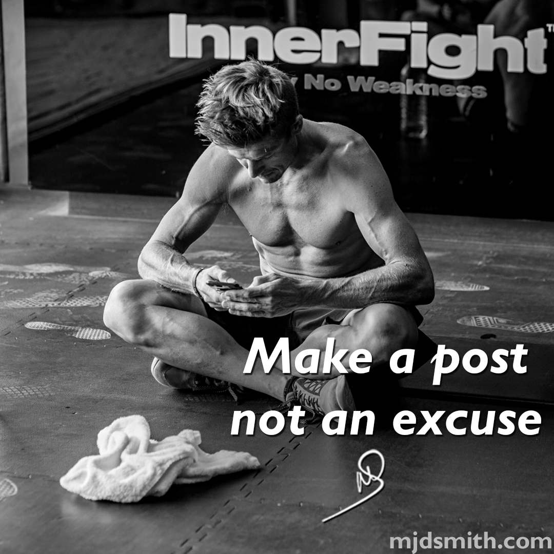 Make a post not an excuse