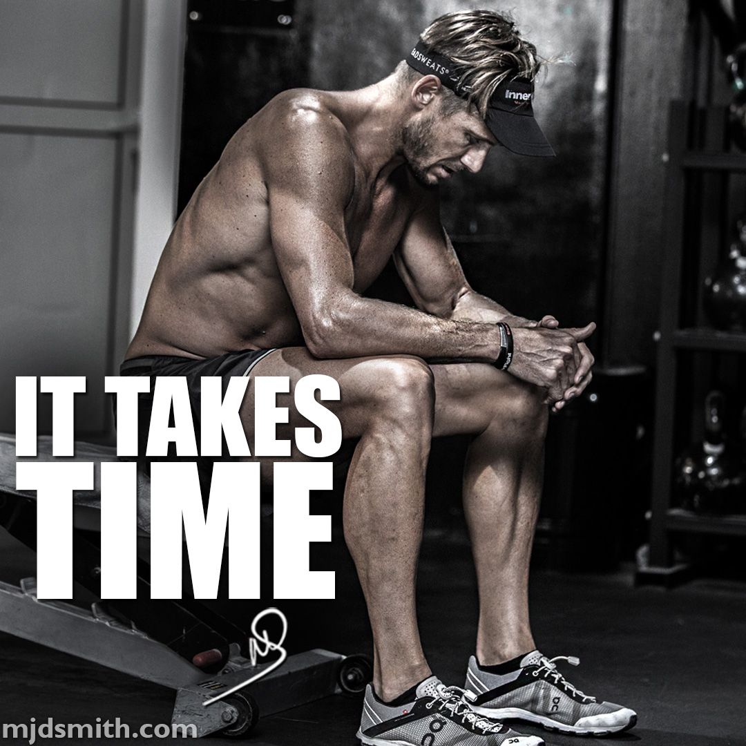 It takes time