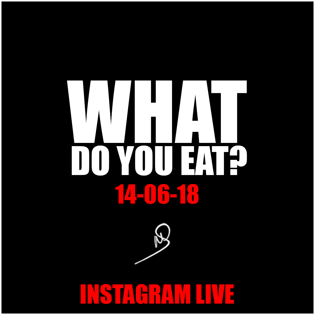 What do you eat? Instagram live
