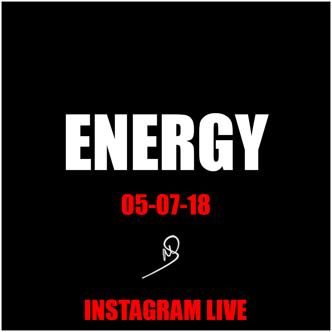 Energy – Instagram live