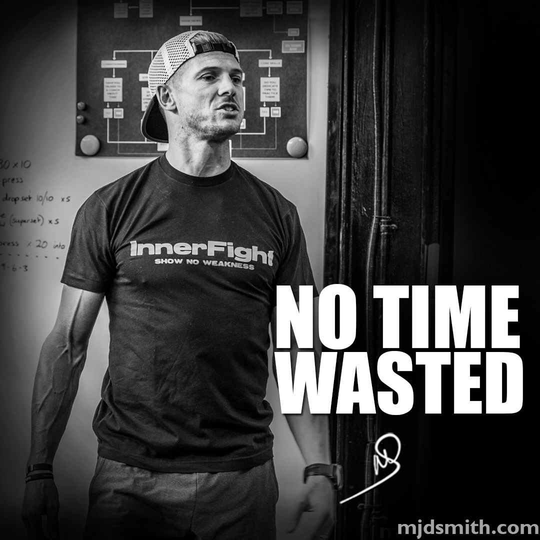 No time wasted