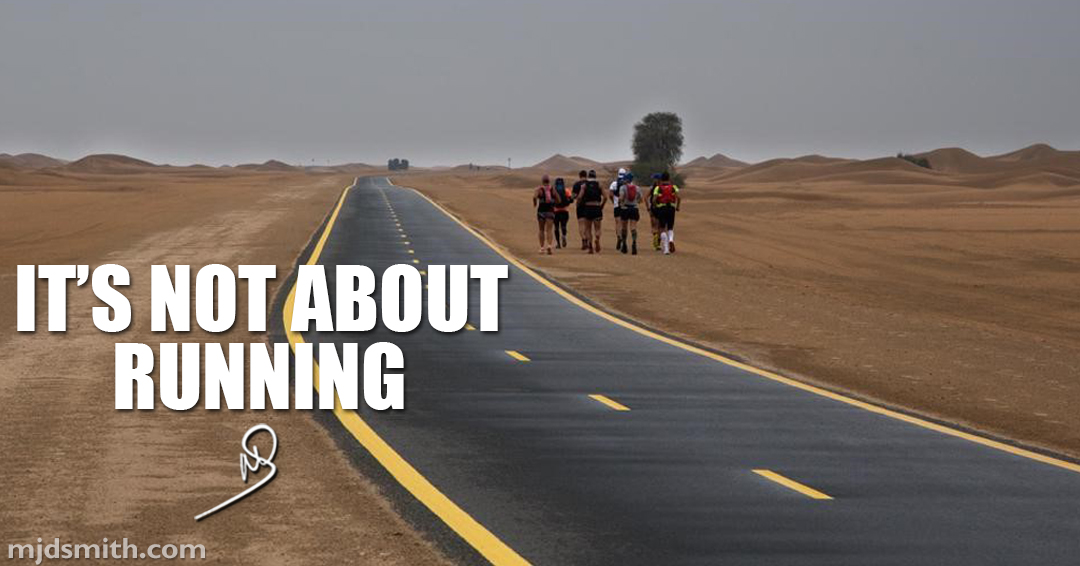 It's not about running